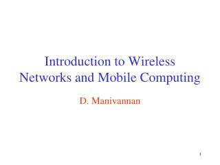 Introduction to Wireless Networks and Mobile Computing
