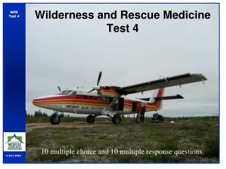 Presents Wilderness Pain Management and  Antibiotic Selection