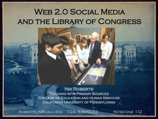 Web 2.0 Social Media  and the Library of Congress