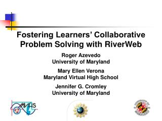 Fostering Learners' Collaborative Problem Solving with RiverWeb
