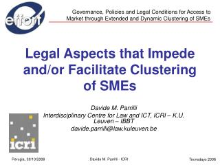 Legal Aspects that Impede and/or Facilitate Clustering of SMEs