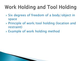 Work Holding and Tool Holding