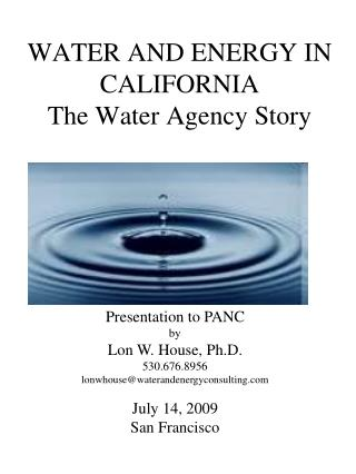 WATER AND ENERGY IN CALIFORNIA The Water Agency Story