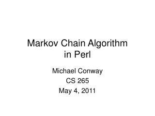Markov Chain Algorithm in Perl
