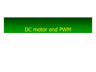 DC motor and PWM