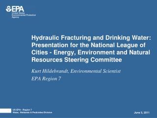Kurt Hildebrandt, Environmental Scientist EPA Region 7