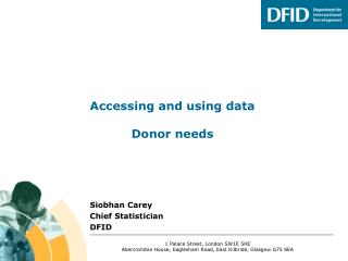 Accessing and using data Donor needs
