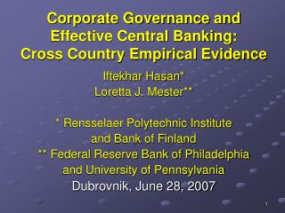 Corporate Governance and Effective Central Banking:  Cross Country Empirical Evidence