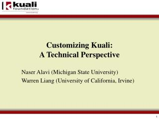 Customizing Kuali: A Technical Perspective