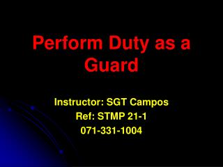 Perform Duty as a Guard