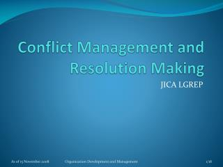 Conflict Management and Resolution Making