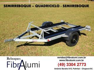 SEMIRREBOQUE - QUADRICICLO - SEMIRREBOQUE