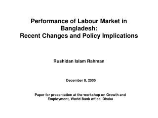 Performance of Labour Market in Bangladesh: Recent Changes and Policy Implications
