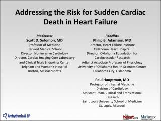 Addressing the Risk for Sudden Cardiac Death in Heart Failure