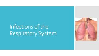 Infections of the Respiratory System