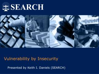 Vulnerability by Insecurity