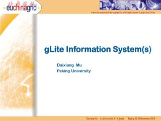 gLite Information System(s )