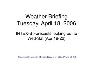 Weather Briefing Tuesday, April 18, 2006