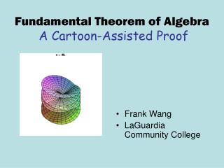 Fundamental Theorem of Algebra A Cartoon-Assisted Proof