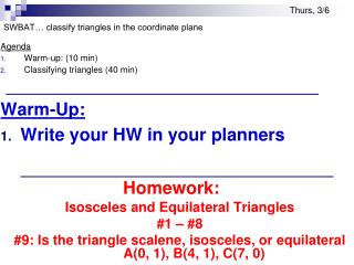 SWBAT… classify triangles in the coordinate plane