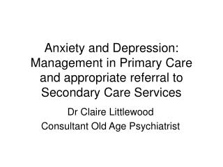 Dr Claire Littlewood Consultant Old Age Psychiatrist