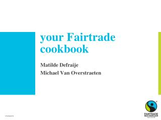 your Fairtrade cookbook