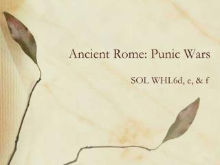 Ancient Rome: Punic Wars