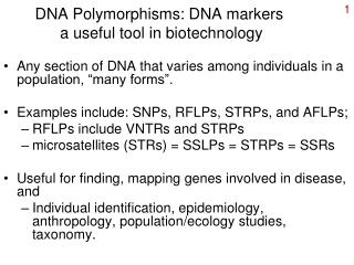 DNA Polymorphisms: DNA markers  a useful tool in biotechnology