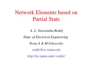 Network Elements based on Partial State