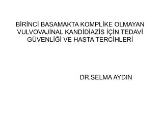 DR.SELMA AYDIN