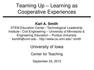 Teaming Up – Learning as Cooperative Experiences
