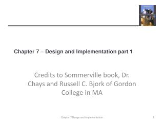 Chapter 7 – Design and Implementation part 1