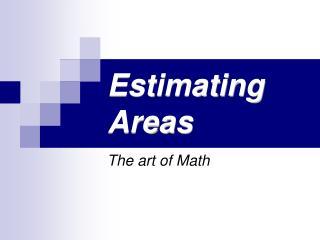 Estimating Areas