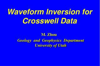 Waveform Inversion for Crosswell Data