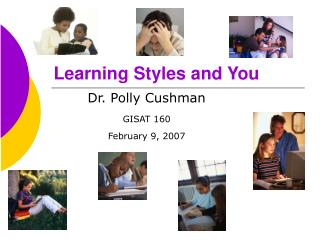 Learning Styles and You