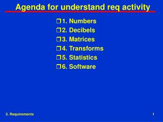 Agenda for understand req activity