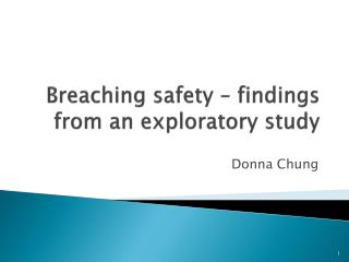 Breaching safety – findings from an exploratory study