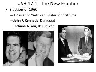 USH 17:1   The New Frontier
