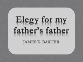 Elegy for my father's father