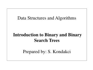 Data Structures and Algorithms  Introduction to  Binary and Binary Search  Trees