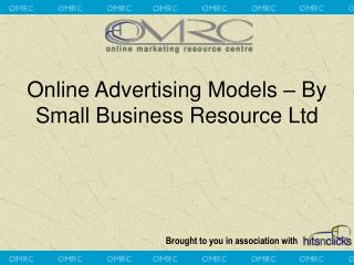 Online Advertising Models – By Small Business Resource Ltd