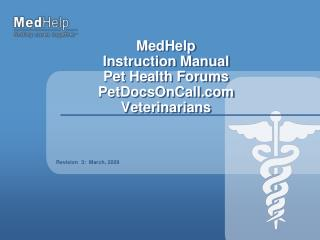 MedHelp  Instruction Manual Pet Health Forums PetDocsOnCall Veterinarians