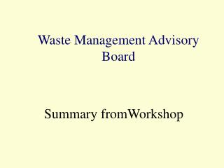 Waste Management Advisory Board