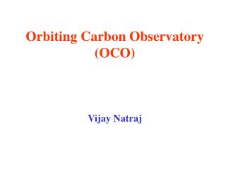 Orbiting Carbon Observatory (OCO)