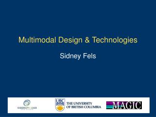 Multimodal Design & Technologies