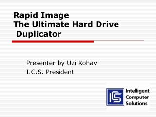 Rapid Image  The Ultimate Hard Drive  Duplicator