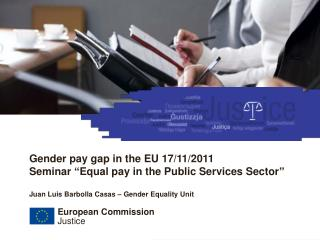"Gender pay gap in the EU 17/11/2011 Seminar ""Equal pay in the Public Services Sector"""