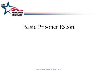 Basic Prisoner Escort