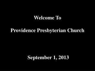Welcome To Providence Presbyterian Church