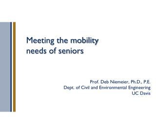 Meeting the mobility needs of seniors